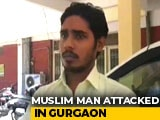"Video : Told Me To Say ""Jai Shri Ram"": Muslim Man Attacked In Gurgaon"