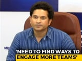 Video : We Need To Find Ways To Engage More Teams In World Cup, Says Sachin Tendulkar