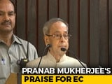 "Video : Amid Opposition Uproar, Pranab Mukherjee Praises ""Perfect"" Elections"