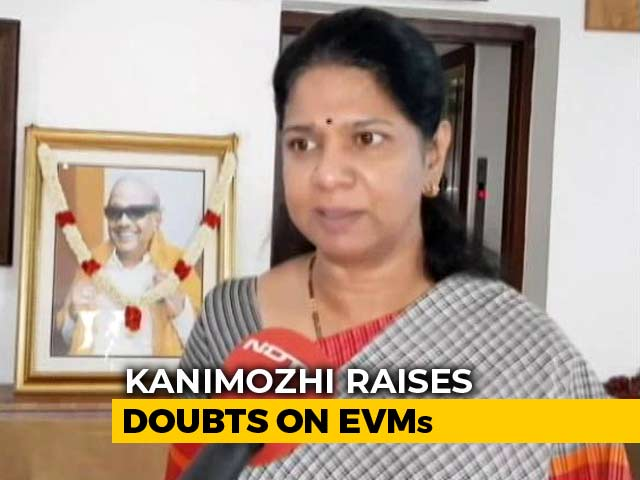 Movement Of EVMs Have Led To Suspicion, Fear Psychosis, Says Kanimozhi