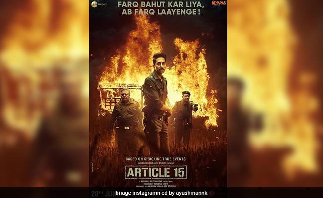 'आर्टिकल 15' को मिली हरी झंडी, U/A सर्टिफिकेट के साथ 28 जून को होगी फिल्म रिलीज