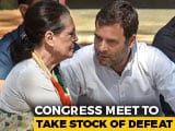 Video : Rahul Gandhi Likely To Resign At Congress's What-Went-Wrong Meet Today