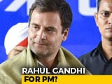 Video : Rahul Gandhi For PM? Trinamool Sources Say Anything To Get PM Modi Out