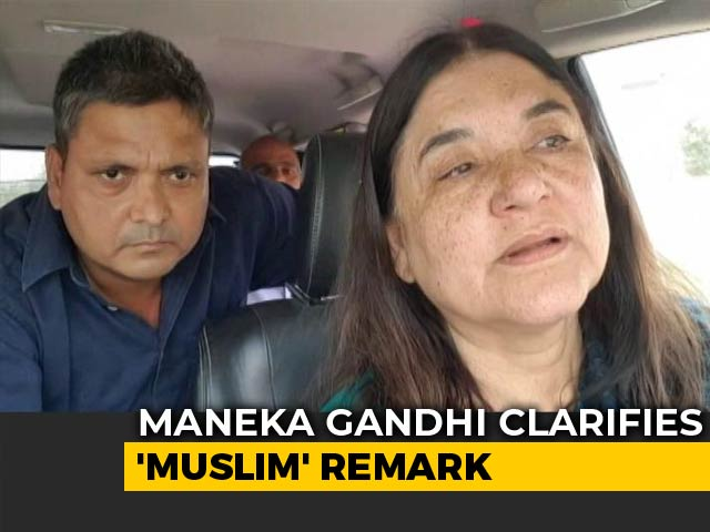 "Video : ""Totally Out Of Context"": Maneka Gandhi To NDTV On Muslim Votes Remark"