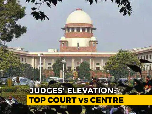 Video : Top Court Panel Rejects Centre's Objection On 2 Judges, Recommends 2 More