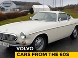 Video : Volvo Cars From The 60s