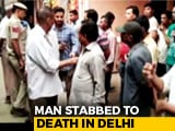 Video : Delhi Man Killed For Protesting Daughter's Harassment, Locals Made Videos