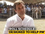 """Video: """"Election Body Designed Poll Phases To Help Narendra Modi"""": Rahul Gandhi To NDTV"""