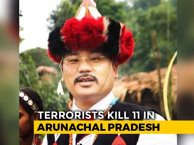 Video : NPP Lawmaker, His Son Among 11 Killed By Militants In Arunachal Pradesh