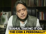 Video : Rahul Gandhi Taking Congress Defeat On The Chin, Says Shashi Tharoor