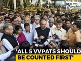 Video : All 5 VVPATs Should Be Counted First: 22 Opposition Parties To Poll Body