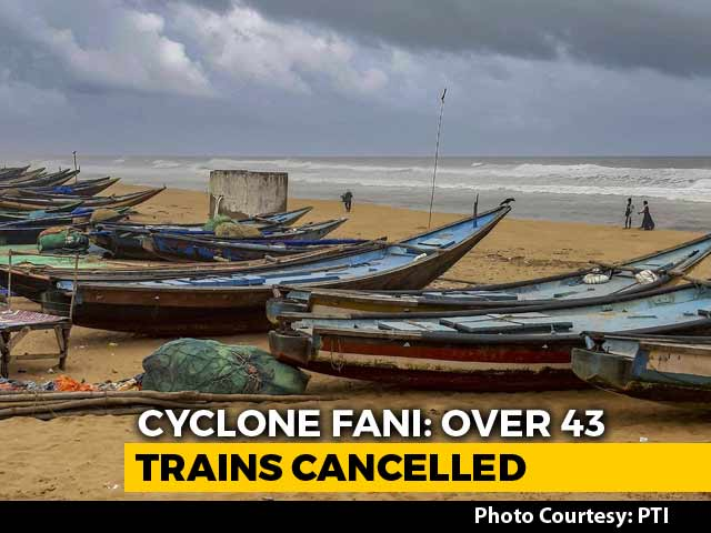 Video : Cyclone Fani: Over 43 Trains Cancelled For Passengers' Safety