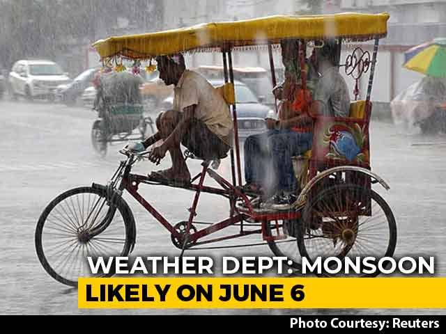 Video : Monsoon Likely To Arrive In India On June 6, Says Weather Office