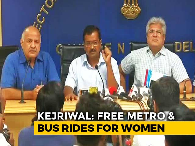 "Video : Free Travel For Women In Delhi Buses, Metro For ""Safety"": Arvind Kejriwal"