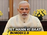 "Video : ""Always Had Faith In People"": PM In First Mann Ki Baat Of Second Term"