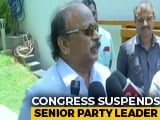 "Video : Karnataka Congress's Roshan Baig Suspended For ""Anti-Party Activities"""