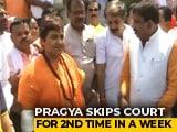 Video : Pragya Thakur Skips Court Again; She's In Hospital, Say Lawyers