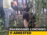 Video : Jharkhand Mob Killing: 11 Arrested, Alleged Lapses By Doctor Under Probe