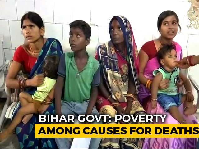 Video : Poverty, Not Litchis, Likely Reason Behind Bihar Child Deaths