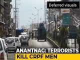 Video : 5 CRPF Soldiers Killed In Anantnag Terror Attack; 1 Terrorist Shot Dead