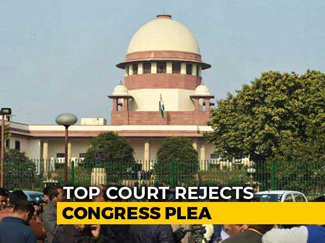 Video : Setback For Congress, Top Court Rejects Request On Rajya Sabha Bypolls