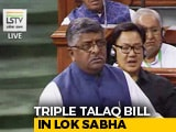 Video : Law Minister Moves Triple Talaq Bill Amid Ruckus in Lok Sabha