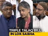 Video : On Triple Talaq Bill, Government, Opposition Clash Again