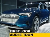 Audi India e-tron First Look