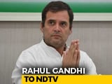 "Video : Rahul Gandhi Makes Clear He'll Go, Says ""There Has To Be Accountability"""