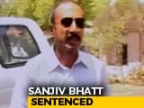 Video : Ex-Gujarat Top Cop Sanjiv Bhatt Sentenced To Life In Custodial Death Case