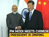 Video : Pakistan Must Stop Terror Before Talks, PM Modi Tells China's Xi Jinping