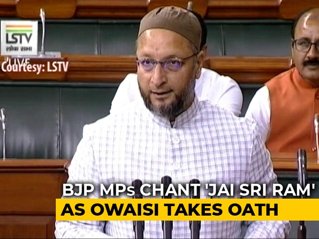 "Video : Asaduddin Owaisi's Response As Lawmakers Chant ""<i>Jai Shri Ram</i>"" During Oath"