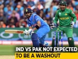 Video : UK Met Office Predicts Truncated India vs Pakistan World Clash