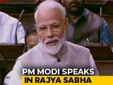 Video : PM Modi's First Address In Rajya Sabha After Elections