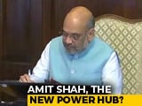 Video : Under Amit Shah, Home Ministry Gains Centrestage After PM's Office