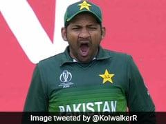 India Pakistan ,Sarfaraz Ahmed ,Sarfaraz Ahmed Yawns ,World ,world,IND vs,PAK,भारत,हार,बौखलाआ,पाक फैन्स,सरफराज,भेजा