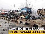 Video: Pulwama Attack Not An Intelligence Failure, Government Tells Parliament