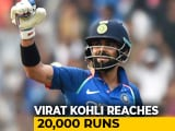 Video : Virat Kohli Fastest To Score 20,000 International Runs