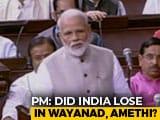 "Video: PM Modi Slams Congress ""Arrogance"", Says ""Did India Lose In Wayanad?"""