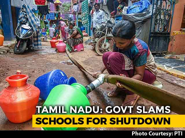 Video : Don't Shut Down Schools, Says Tamil Nadu Government Amid Water Crisis