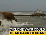Video : Cyclone Vayu May Change Course Again, Could Hit Gujarat Coast Next Week
