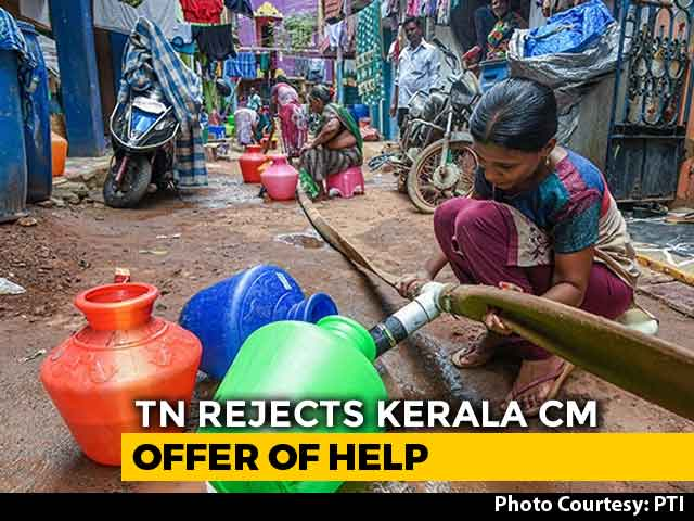 Video : Kerala Offers Drinking Water To Parched Tamil Nadu, Says Turned Down