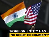 "Video : ""Committed To Tolerance"": India Rejects US Report On Religious Freedom"