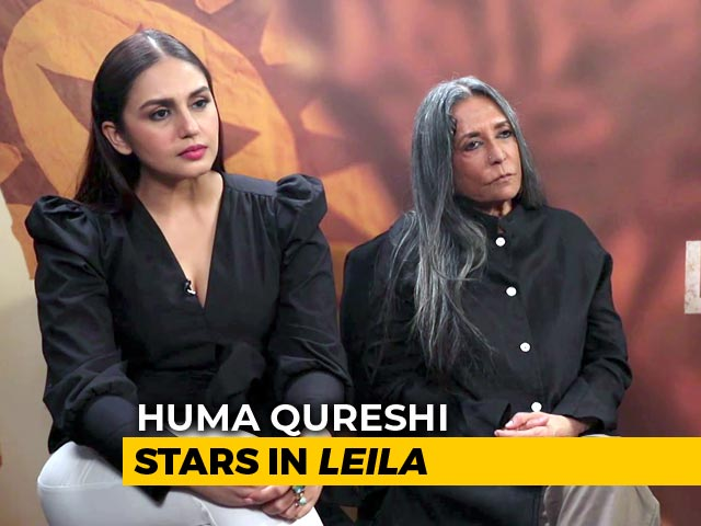 Deepa Mehta On Her First Netflix Show Leila Starring Huma Qureshi