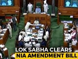 Video : Bill To Strengthen Anti-Terror Agency NIA Passed By Lok Sabha