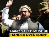 "Video : ""Cosmetic Steps,"" Says India On Pakistan's Move On Hafiz Saeed"