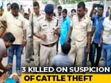 Video : Three Beaten To Death On Suspicion Of Cattle Theft In Bihar