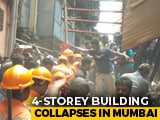 Video : 4 Dead As 100-Year-Old Building Collapses In Mumbai, 40-50 Feared Trapped