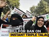 Video : Triple Talaq Bill To Be Tabled In Lok Sabha Today