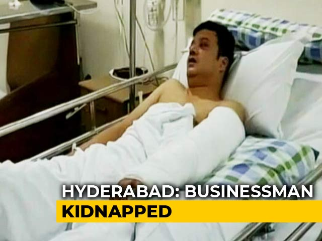 Video : Hyderabad Businessman Kidnapped, Freed After Family Pays Rs. 1 Crore
